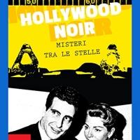 "Copertina del libro ""Hollywood Noir"""