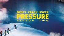 DON'T CRACK UNDER PRESSURE - SEASON TWO