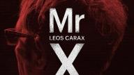 Mr. X, documentario di Tessa Louise-Salomé su Leos Carax