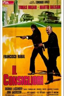 """""""Il Consigliori"""" (Italia-Spagna 1973), Alberto De Martino. Manifesto Italiano cinematografico prima distribuzione.jpg"""