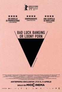 Locandina di Bad Luck Banging or Loony Porn