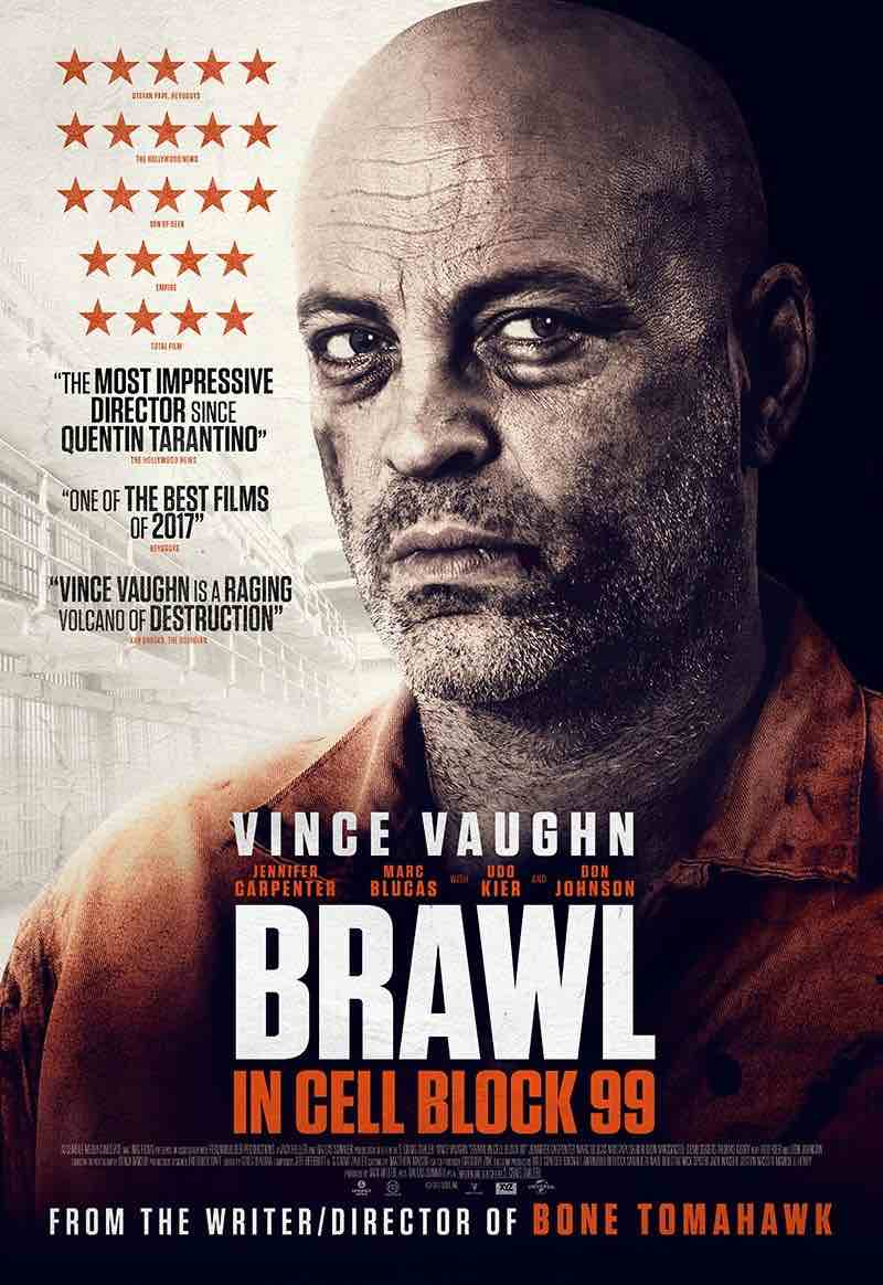 """Brawl in Cell Block 99"" (Usa 2017), S. Craig Zahler - U.K. Poster"