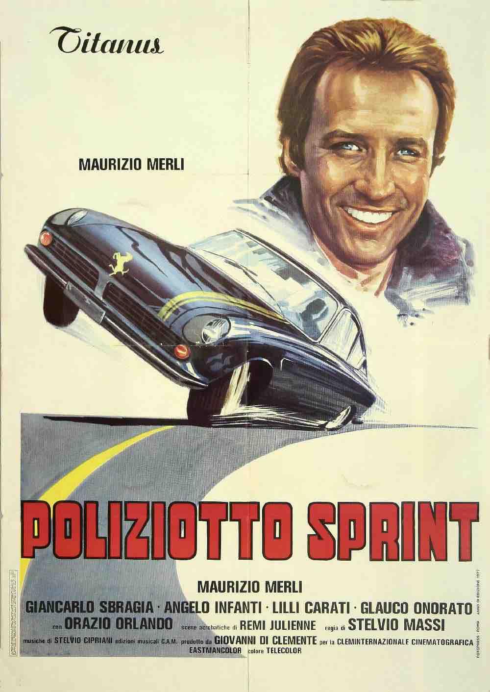 """Poliziotto Sprint"" (Italia 1977), Stelvio Massi. Manifesto cinematografico italiano originale prima distribuzione Titanus"