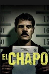 """El Chapo""(Miniserie tv) (7 episodi) (Netflix) (Messico/Usa/Colombia/Francia/Spagna/G.B. 2017) Alternative official U.S. Sheet"