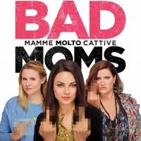 Bad Moms - Mamme Molto Cattive - il posteri italiano