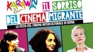 Karawan Fest - Il sorriso del cinema migrante