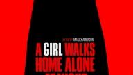 Locandina A Girl Walks Home Alone at Night