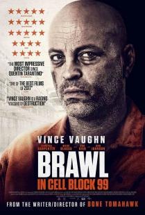 """Brawl in Cell Block 99"" (Usa 2017), S. Craig Zahler - U.K. Poster"