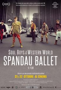 Locandina di Soul Boys of the Western World: Spandau Ballet - Il film