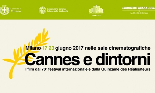 DA CANNES A ROMA 21 - Dal 14 al 18 giugno